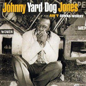 "Image pour 'Johnny ""Yard Dog"" Jones'"