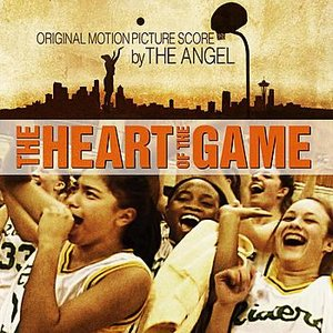Image for 'The Heart Of The Game (Original Motion Picture Score)'
