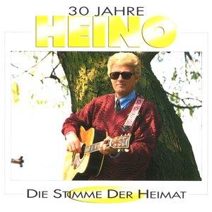 Image for '30 Jahre Heino - Die Stimme Der Heimat'