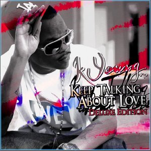 Image for 'Keep Talkin About Love - Deluxe Edition'
