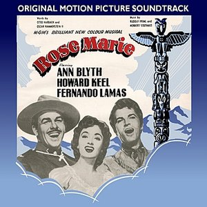 Image for 'Rose Marie (1954 Original Motion Picture Soundtrack)'