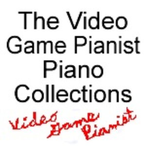 Imagem de 'The Video Game Pianist Piano Collections'