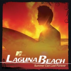 Image for 'MTV Presents Laguna Beach - Summer Can Last Forever'