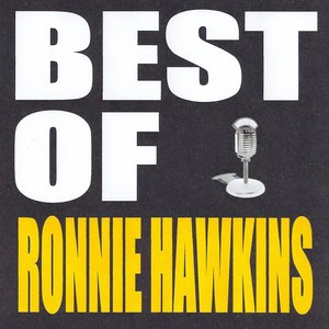 Image for 'Best of Ronnie Hawkins'