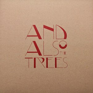 Image for 'And Also the Trees EP'
