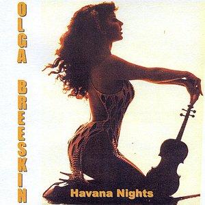 Image for 'Olga Breeskin Havana Nights'