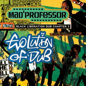 Image for 'Black Liberation Dub, Chapter 3: Evolution of Dub'