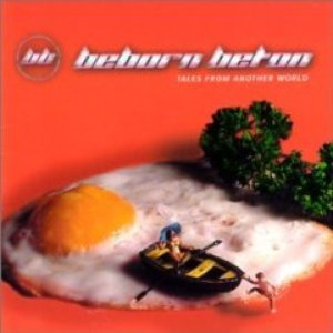 Image for 'Tales From Another World (The Best Of Beborn Beton)'