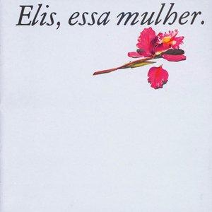 Image for 'Elis, essa mulher'