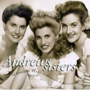 Bild för 'The Andrews Sisters Greatest Hits'