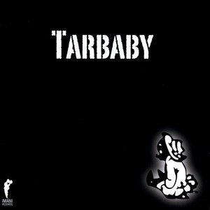 Image for 'Tarbaby'