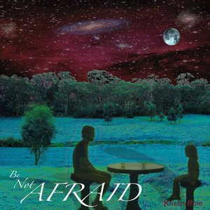 Image for 'Be Not Afraid'