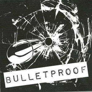 Image for 'Bulletproof'