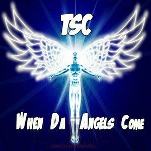 Image for 'When Da Angels Come (Limited Edition Song (Rare Release))'