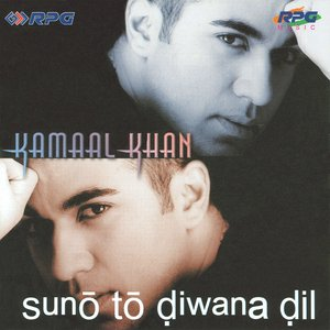 Image for 'Kamal Khan-Suno To Diwana Dil'