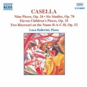 Image for 'CASELLA: 9 Pieces, Op. 24 / 6 Studies, Op. 70 / 11 Children's Pieces, Op. 35'