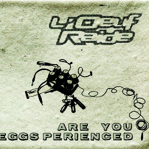 Image for 'Are You Eggsperienced?'