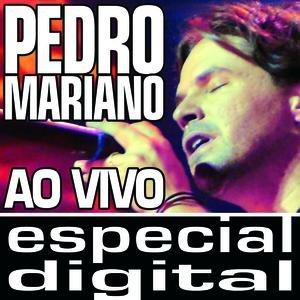Bild für 'Pedro Mariano Ao Vivo/ Audio Do DVD'