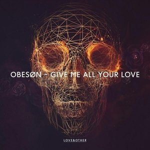 Image for 'Give Me All Your Love'