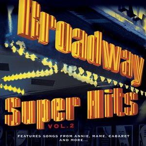 Image for 'Broadway: Super Hits, Vol. 2'