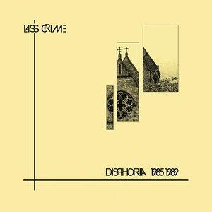 Image for 'Disphoria 1985-1989'