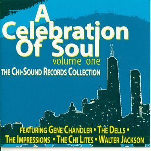 Image for 'A Celebration of Soul-Volume 1: The Chi-Sound Records Collection'