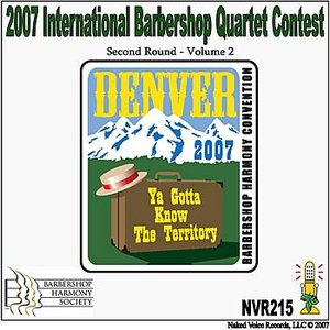 Image for '2007 International Barbershop Quartet Contest - Second Round - Volume 2'