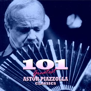 Image for '101 Essential Astor Piazzolla Classics'
