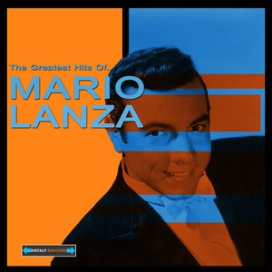 Image for 'The Greatest Hits of Mario Lanza'