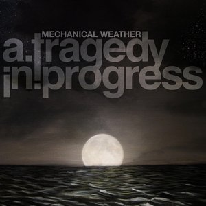 Image for 'Mechanical Weather'