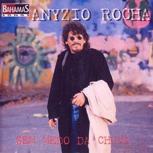 Imagen de 'Anyzio Rocha - Sem Medo Da Chuva'