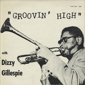 Image for 'Dizzy Gillespie Sextet's Groovin' High'