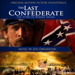 Image pour 'The Last Confederate - Original Motion Picture Soundtrack'