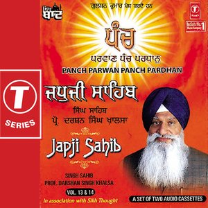 Image for 'Japji Sahib-panch Parwan Panch Pardhan (vol. 13,14)'