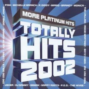 Image for 'Totally Hits 2002: More Platinum Hits'