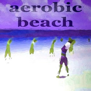 Image for 'Aerobic Beach (Deeper House Music)'