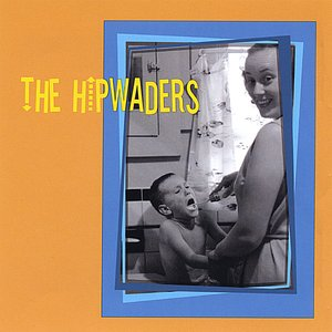 Image for 'The Hipwaders'