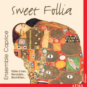 Image for 'Sweet Follia - Works for Recorder Ensemble'