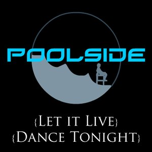 Image for 'Let it Live / Dance Tonight'