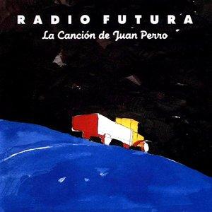 Image for 'La Cancion De Juan Perro'