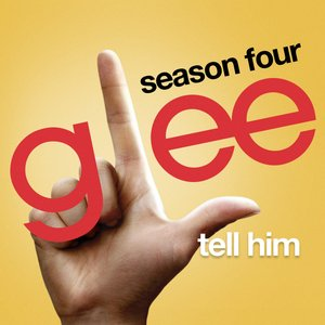 Image for 'Tell Him (Glee Cast Version)'