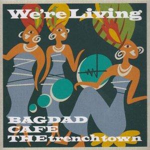 Imagem de 'We're Living'