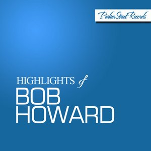 Image pour 'Highlights of Bob Howard'