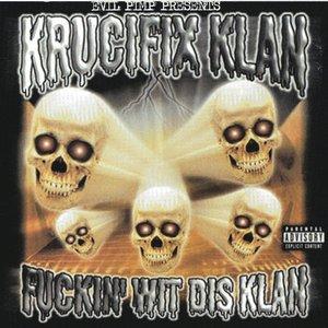 Image for 'Fuckin' Wit Dis Klan'