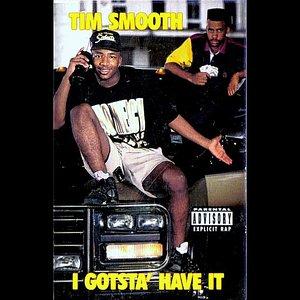 Image for 'I Gotsta Have It'