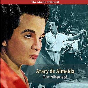 Image for 'The Music of Brazil / Aracy de Almeida / Recordings 1958'