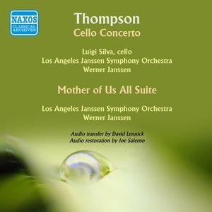 Image for 'Thompson: Cello Concerto - Mother of Us All Suite'