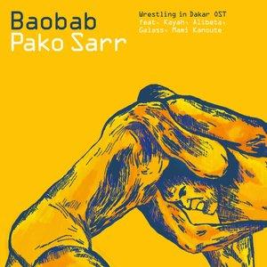 Immagine per 'Baobab (Wrestling in Dakar OST)'