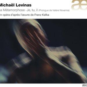 Image for 'Levinas: La Métamorphose - Je, tu, il'