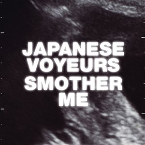 Image for 'Smother me'
